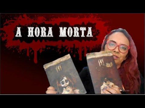A HORA MORTA + Sorteio!!