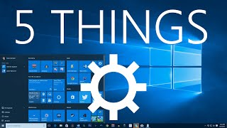 5 Things You Should Do After Upgrading to Windows 10