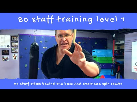 Bo staff training Level One behind the back plus overhead spinning