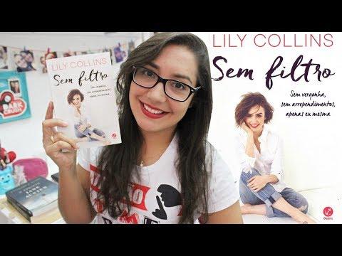 SEM FILTRO por Lily Collins | Amiga da Leitora