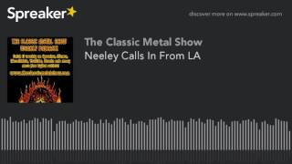 Neeley Calls In From LA