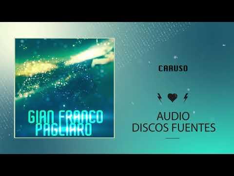 Caruso - Gian Franco Pagliaro / Discos Fuentes [Audio Oficial]