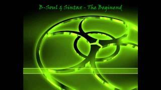 B-Soul & Sintax - The Beginend