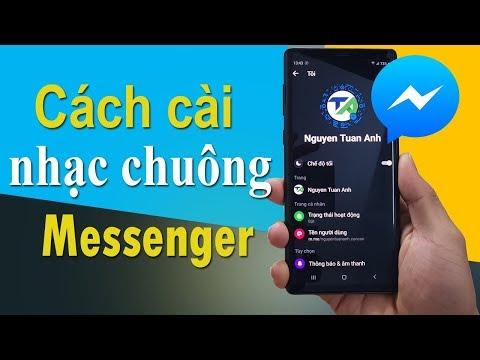 Cách cài nhạc chuông cực chất cho Facebook Messenger trên điện thoại Android