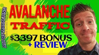 Avalanche Traffic Review, $3397 Bonus, Avalanche Traffic Review