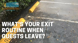 What's your Exit Routine when Guests Leave?