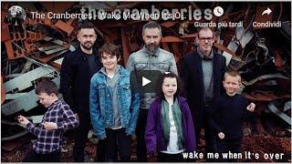 "The Cranberries, Wake Me When It's Over: il nuovo singolo dall'ultimo album ""In the end"""