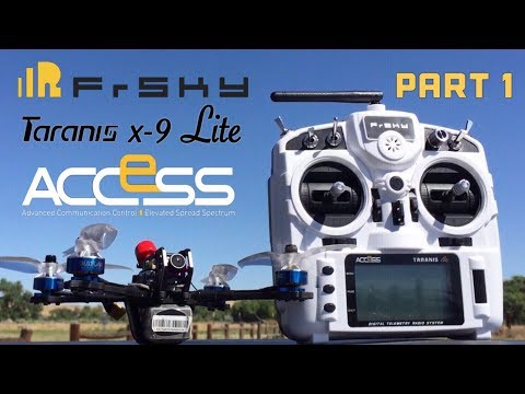 Part 1 Hands on Flight Demo Frsky Taranis X9 Lite