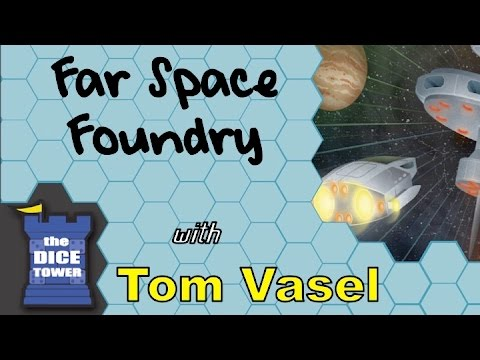 Dice Tower Reviews: Far Space Foundry