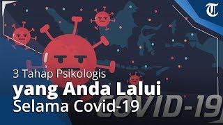 Pandemi Covid-19 Beri Banyak Dampak, Berikut 3 Tahap Psikologis yang Bisa Anda Alami