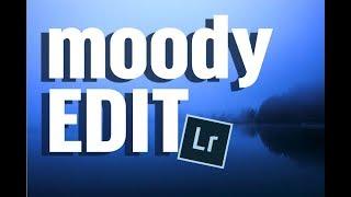 Moody Bearbeitungs-Workflow Lightroom
