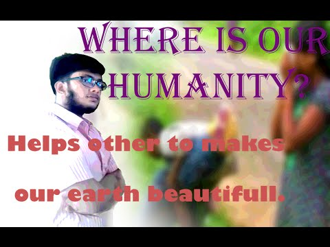 Where Is Our Humanity?(MA Al-Noman)
