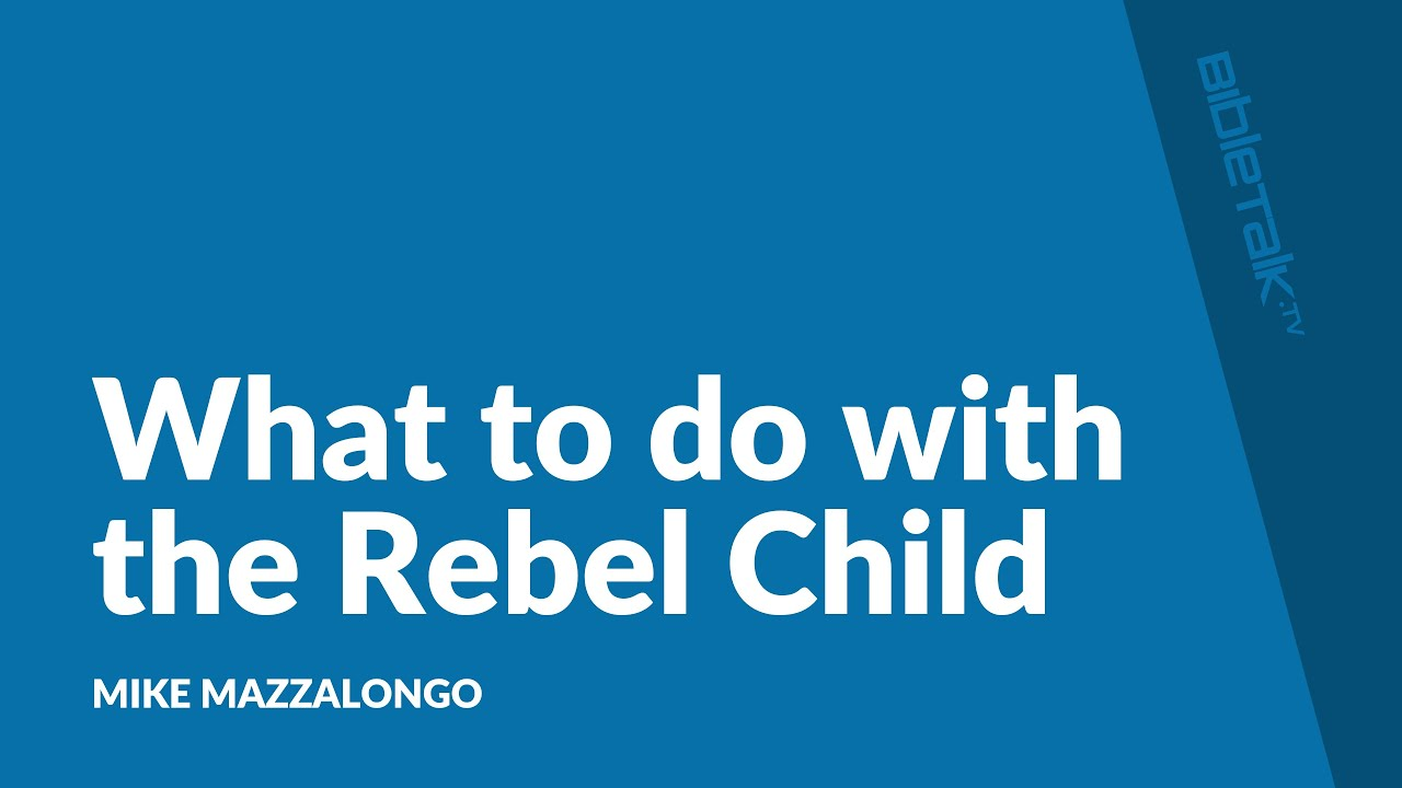 What to do with the Rebel Child