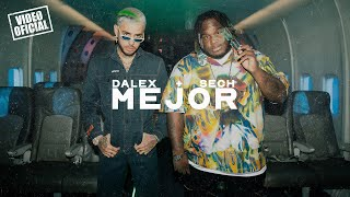 Video Mejor de Dalex feat. Sech