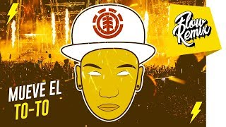 MUEVE EL T.O.T.O - DJ Chino