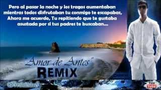 Amor De Antes (Remix) (Con Letra) - Plan B Ft. Amaro, Ñengo Flow, Jory
