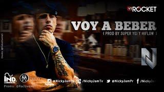 Nicky Jam - Voy a Beber   Audio Oficial @NickyJamPr