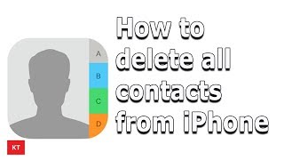 How to delete all contacts on iPhone | Delete multiple contacts on iPhone | iPhone 6/7/8/x/xr/xs