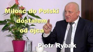 Miłość do Polski dostałem od ojca – Piotr Rybak