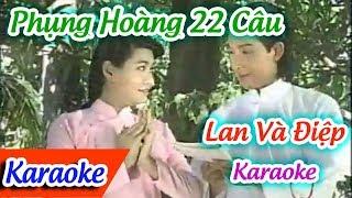 Lan Và Điệp Karaoke | Karaoke Phụng Hoàng 22 Câu ✔