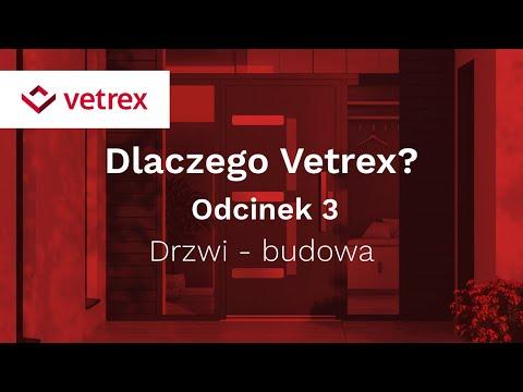 Odcinek 3. Drzwi - budowa | VETREX - zdjęcie