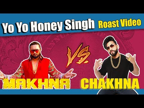 Download Yo Yo Honey Singh | MAKHNA Video Song | Roast Video | Aman Aujla HD Mp4 3GP Video and MP3
