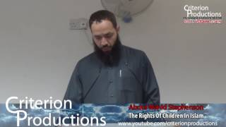 The Rights Of Children In Islam By Abdul Wahid Stephenson