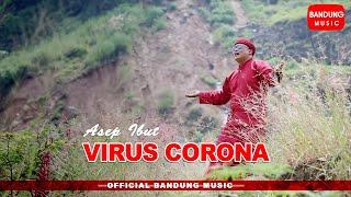 Download lagu Virus Corona Asep Ibut Mp3