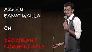 EIC Azeem Banatwalla On Deodorant Commercials