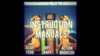 Instruction Manuals ft. A$AP Ferg, Riff Raff & Action Bronson (Prod. by ReLiX The Underdog)