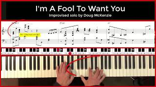 'I'm a Fool To Want You' - jazz piano tutorial