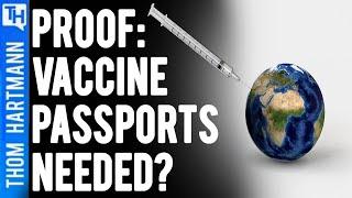 Will Delta Covid Prove We needed Vaccine Passports?