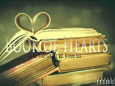 Book Of Hearts (Ca-Li The Great ft. John ILL)