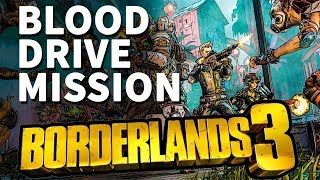 Blood Drive Borderlands 3 Mission