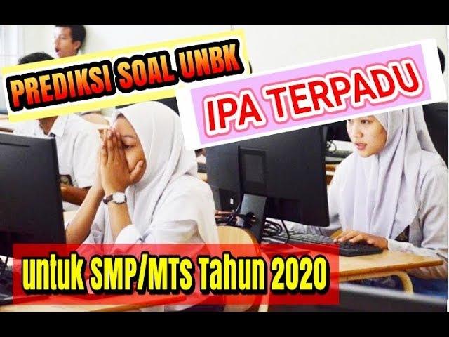 Prediksi Soal UNBK SMP/MTs 2020 Mapel IPA