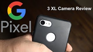 Google Pixel 3 XL Camera Review: Is It The Really The Best Phone Camera? (Night Sight Is Amazing)