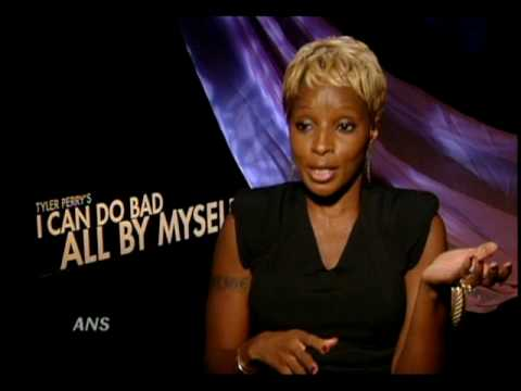 MARY J. BLIGE SAYS I CAN DO BAD ALL BY MYSELF W/TYLER PERRY