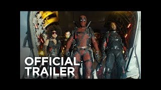 Deadpool 2 (2018) Official Trailer