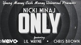 Nicki Minaj   Only Ft. Drake, Lil Wayne, Chris Brown