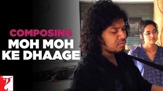 Composing | Moh Moh Ke Dhaage | Dum Laga Ke Haisha | Papon, Monali Thakur | Anu Malik, Varun Grover