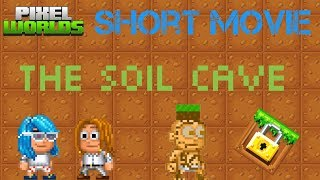 The Soil Cave | Pixel Worlds Short Movie