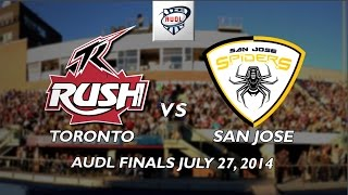 Toronto Rush vs San Jose Spiders Finals July 27 2014