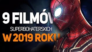 9 premier filmów superbohaterskich w 2019 roku!