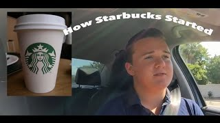 How Starbucks Started
