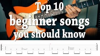 "Top 10 fun, ""easy"" guitar songs you should know! with TABS"