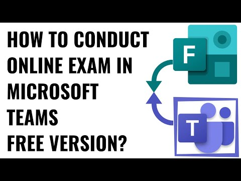 HOW TO CONDUCT ONLINE EXAM IN MICROSOFT TEAMS FREE ...