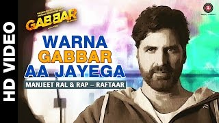 Warna Gabbar Aa Jayega - Gabbar Is Back