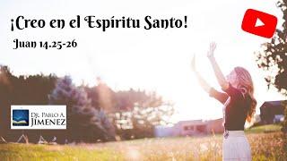 preview picture of video 'Creo en el Espíritu Santo (Juan 14.25-26).'