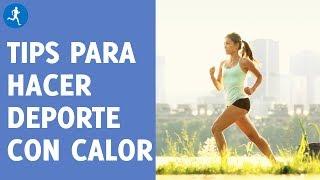Cinco consejos para entrenar con calor