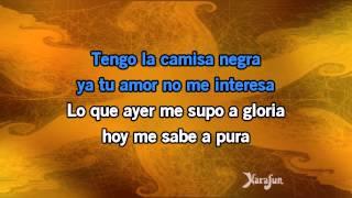 Karaoké La camisa negra - Juanes *